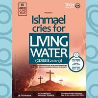 Ishmael cries for Living Water