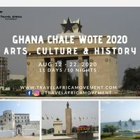 Ghana Chale Wote Festival 2020 ~ African Arts, Culture & History