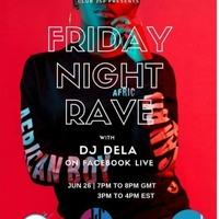 Friday Night Rave