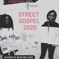 STREET GOSPEL 2020