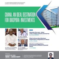 GHANA, AN IDEAL DESTINATION FOR DIASPORA INVESTMENTS