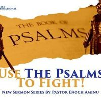 Use The Psalms To Fight (Series Service)