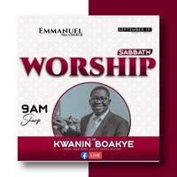 Sabbath worship with Ps. Dr Kwanin Boakye