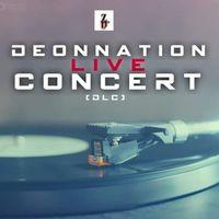 DeonNation Live Concert (DLC)