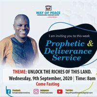 Prophetic and Deliverance Service.UNLOCK the Riches of This LAND