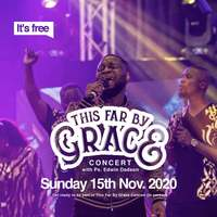 This Far By Grace Concert