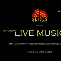 Live Music @ Slices