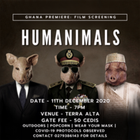 HUMANIMALS: Ghana Premiere | Film Screening