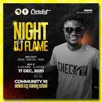 Night With DJ FLAME