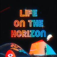 Life On The Horizon