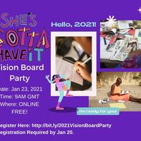She's Gotta Have It: 2021 Vision Board Party