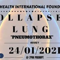DISCUSSION ON THE TOPIC: LUNG COLLAPSE; PNEUMOTHORAX