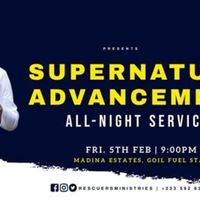 Supernatural Advancements All-Night Service