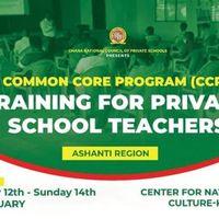 Common Core Program, CCP, training for private school teachers in Ashanti region.