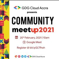 Community Meetup 2021 - GDG Cloud Accra