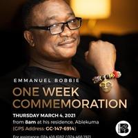 EMMANUEL BOBBIE (One Week Commemoration)