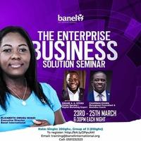 THE ENTERPRISE BUSINESS SOLUTION SEMINAR