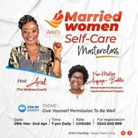 Married Women Self Care MasterClass with Ariel