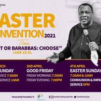 Easter Convention 2021- Royalhouse Chapel International