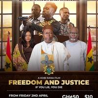 Freedom And Justice (A Kobi Rana Film)
