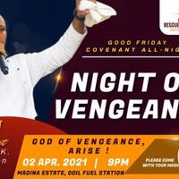 Good Friday All-Night Service - THE GOD OF VENGEANCE