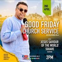 Good Friday Church Service - Bishop Dag Heard Mills