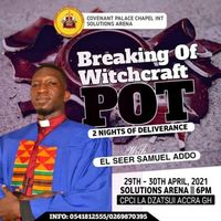 BREAKING OF WITCHCRAFT POT