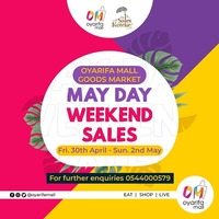 May Day Weekend Sales - Oyarifa Mall