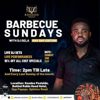 Barbecue Sundays with DJ Dela (MAY DAY EDITION)