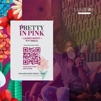 Ladies Night: Pretty in Pink with TMSK DJ