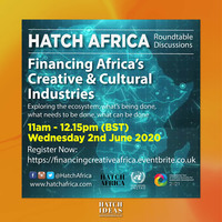 Financing Africa's Creative & Cultural Industries