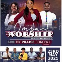 Impact Of Worship with Nana Kwadjo Bilson