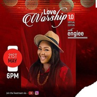 Love Worship with engiee