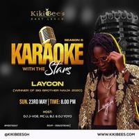 Karaoke with the stars - Laycon
