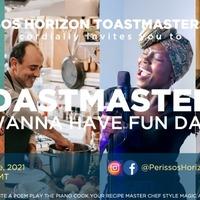 Toastmasters Wanna Have Fun  #TWHF2021