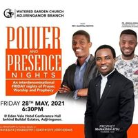 POWER AND PRESENCE NIGHTS.