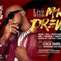 LIVE w/ Mr. DREW