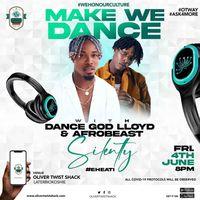 Make WE DANCE with DANCE GOD LLOYD & AFROBEAST