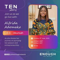 TEN Story with Alfrida Adomako