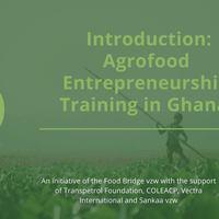 Introduction: Agrofood Entrepreneurship Training Ghana