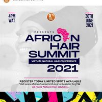 African Hair Summit Virtual Conference 2021