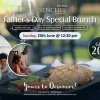 Father's Day Special Brunch - Royal Senchi
