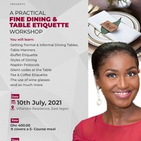 A Practical Fine Dinning and Table Etiquette Workshop