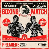 Boxing Match: FITRIP ATHLETES VS CHALLENGERS