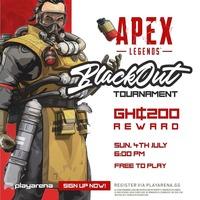 APEX LEGENDS: BlackOut TOURNAMENT