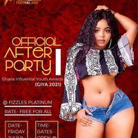 After Party - GH INFLUENTIAL YOUTH AWARDS FESTIVAL