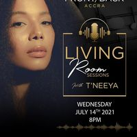 Living Room Sessions with T'NEEYA