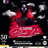 Dj Gapore BlackLove Invasion Party
