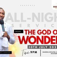 God Of Wonders All-Night Service