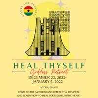 GHANA HEAL THYSELF  GODDESS RETREAT